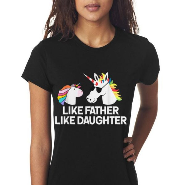 Dad And Daughter Unicorn Fathers Day shirt