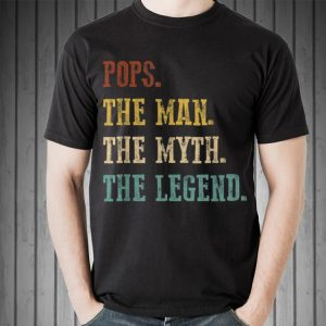 Pops The Man The Myth The Legend Father Day shirt