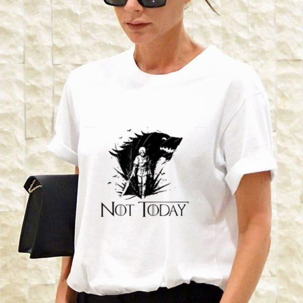 Series Not Today Arya Game Of Throne shirt