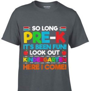 So Long Pre-K Kindergarten Here I Come Graduation shirt