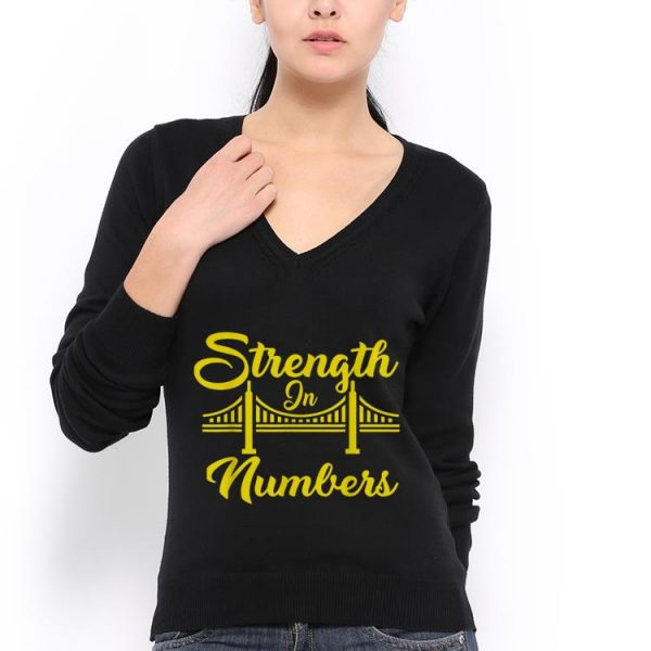 Strength In Numbers Golden state Ed shirt