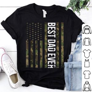 Best Dad Ever American Flag Camo Fathers Day 2019 shirt