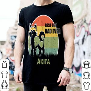 Best Dog Dad Ever Akita Father Day 2019 shirt