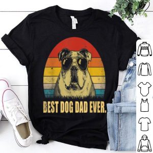 Best Dog Dad Ever Bulldog Father Day Vintage shirt