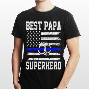Mens American Flag Best Papa Superhero Police Thin Blue Line shirt