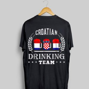 Beer Croatian Drinking Team Casual Croatia Flag shirt