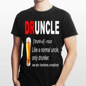 Druncle Beer For Men Women shirt
