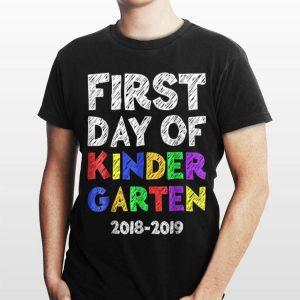 First Day Of Kindergarten Back To School shirt