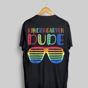 Kindergarten Dude Back to School Kid Student shirt