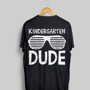 Kindergarten Dude Sunglasses Back To School Boys Girl shirt