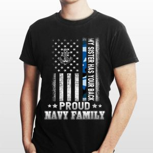 My Sister Has Your Back Proud Navy Family shirt