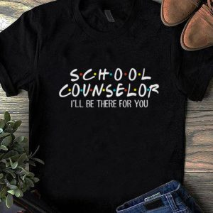 School Counselor I'll be There For You sweater
