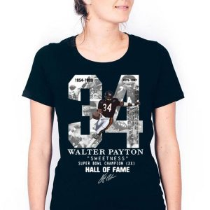 34 Walter Payton Sweetness Super Bowl Champion Hall Of Fame Signature shirt