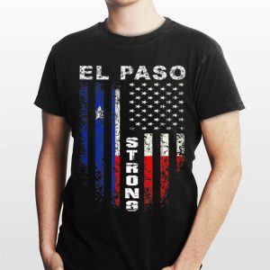 American Flag El Paso Strong shirt