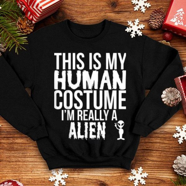 Awesome Halloween Funny Gift - This Is My Human Costume Alien shirt