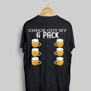 Check Out My Six Pack Beer shirt