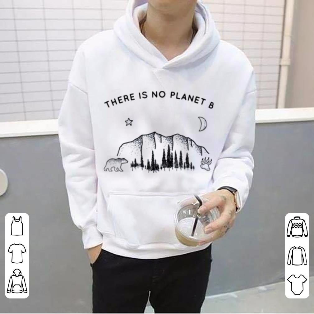Mock4 - There Is No Planet B Climate Change shirt