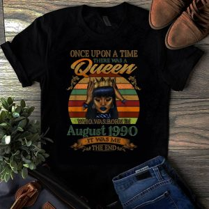 Original Vintage Once Upon A Time There Was A Queen Who Was Born In August 1990 shirt