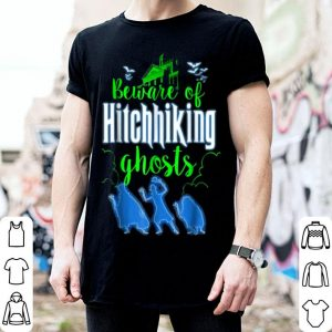 Top Beware Of Hitchhiking Ghosts Halloween Costume Funny shirt