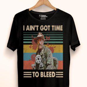 Vintage Blain Predator I Ain't Got Time To Bleed shirt