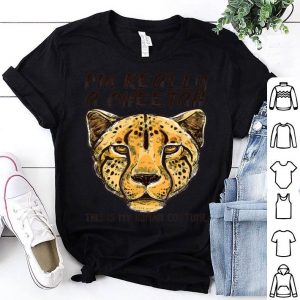Awesome This Is My Human Costume I'm Really A Cheetah shirt