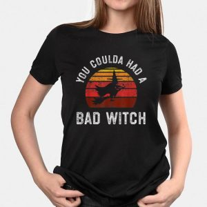 Awesome You Coulda Had a Bad Witch Vintage shirt 2