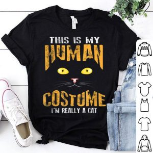 Beautiful My Human Costume I'm Really A Cat Halloween Cool shirt