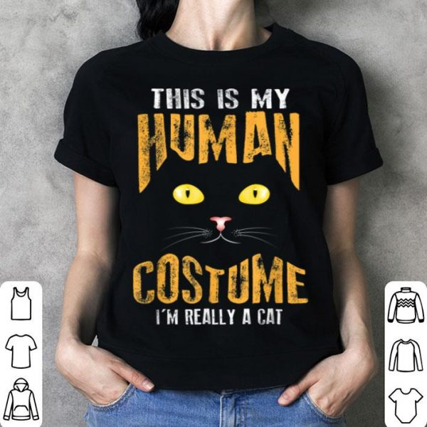 Beautiful My Human Costume I'm Really A Cat Halloween Cool shirt