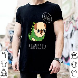 Funny Pug Costume Pugasaurus Rex Funny Pug Dinosaur shirt