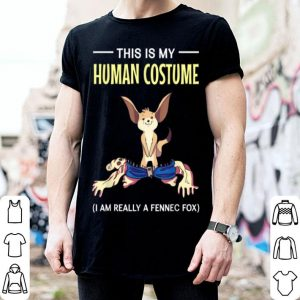 Premium This Is My Human Costume I'm Really A Fennec Fox Halloween shirt