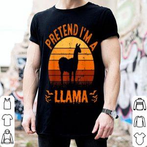 Top Pretend I'm A Llama Funny Halloween Costume Gift shirt