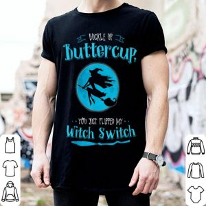 Witch , Buckle Up Buttercup, Mom Halloween Witches shirt