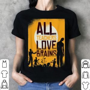 Awesome Teacher Loves Brains Zombie Halloween Zombie School Gift shirt