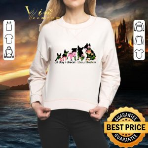 Cheap Adidas all day i dream about Boston Terrier shirt