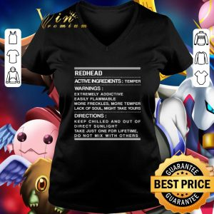 Cheap Redhead active ingredients temper warnings extremely addictive shirt