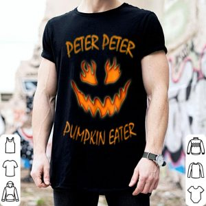Nice Peter Peter Pumpkin Eater Halloween Couples Costume shirt