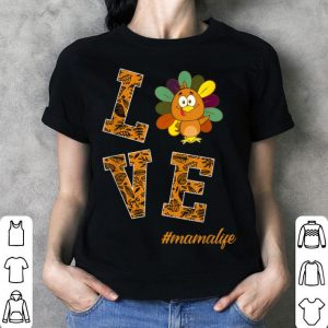 Official Womens Love Mama Turkey Thanksgiving Flower Gift shirt