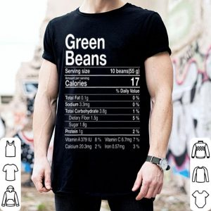 Premium Green Beans Nutritional Fact Thanksgiving Costume Turkey Day shirt