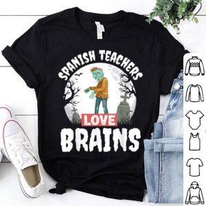 Top Spanish Teachers Love Brains Teacher Gift Halloween shirt
