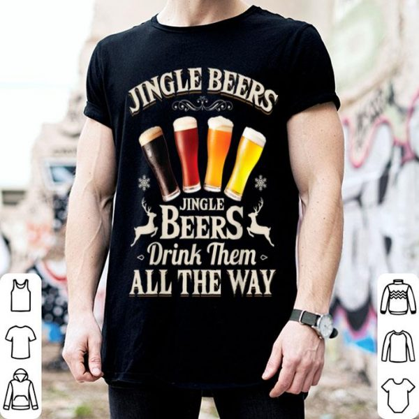 Beautiful Jingle Beers Drink Them All The Way Funny Drinking Christmas sweater