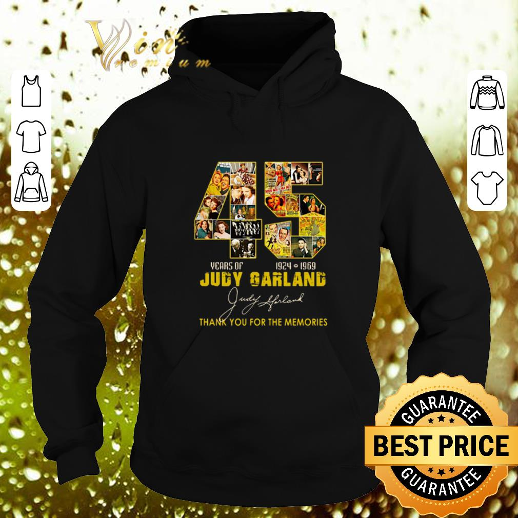 Nice 45 Years of Judy Garland 1924 1969 thank you for the memories shirt 4 - Nice 45 Years of Judy Garland 1924 1969 thank you for the memories shirt