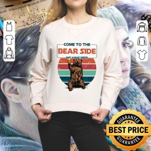 Nice Come to the bear side we have beer shirt