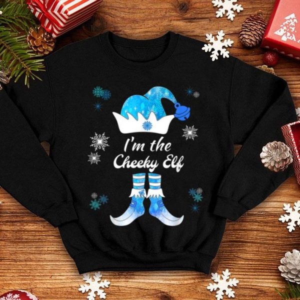 Nice I Am The Cheeky Elf Matching Family Group Christmas Blue sweater