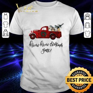Nice Truck cats meow meow Christmas y'all shirt