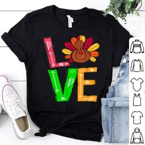 Original LOVE Turkey Thanksgiving Kindergarten Teacher Life shirt