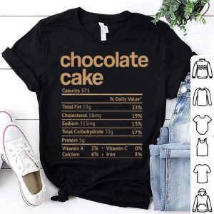 Premium Chocolate Cake Nutrition Facts Funny Thanksgiving Christmas shirt