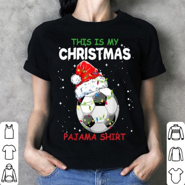 Beautiful This Is My Christmas Pajama Soccer Christmas Gifts sweater