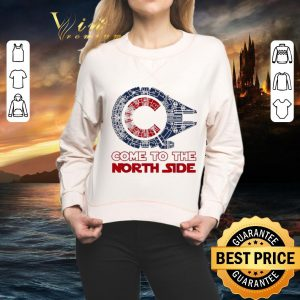 Cheap Come To The North Side Star Wars Chicago Cubs Millennium Falcon shirt