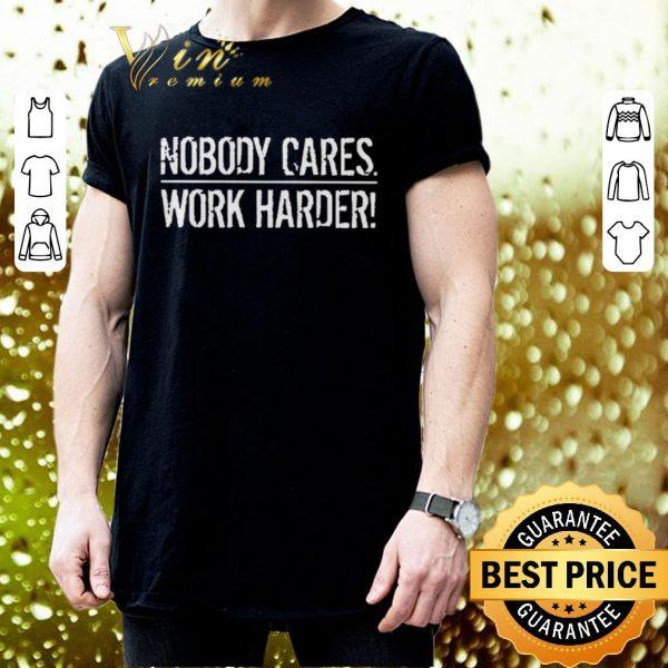 Cool Lamar Jackson Nobody Cares Work Harder shirt