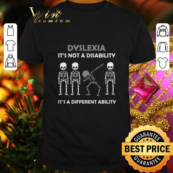 Nice Dabbing skeleton Dyslexia it's a different ability shirt